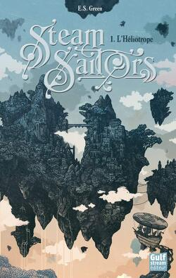 Couverture de Steam Sailors, Tome 1 : L'Héliotrope