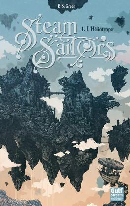 Couverture du livre : Steam Sailors, Tome 1 : L'Héliotrope
