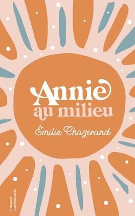 Couverture du livre : Annie au milieu