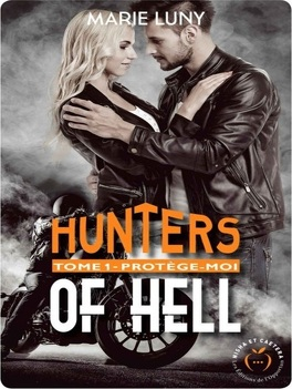 Couverture du livre : Hunters of Hell, Tome 1 : Protège-moi
