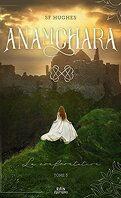 Anamchara, Tome 3 : La Confrontation