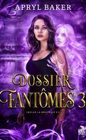 Dossiers fantômes, Tome 3 : Dossiers fantômes 3