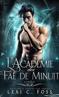 L'Académie des faë de minuit, Tome 1