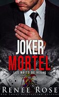 Les Nuits de Vegas, Tome 5 : Joker mortel