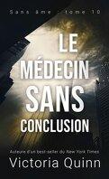 Sans âme, Tome 10 : Le Médecin sans conclusion