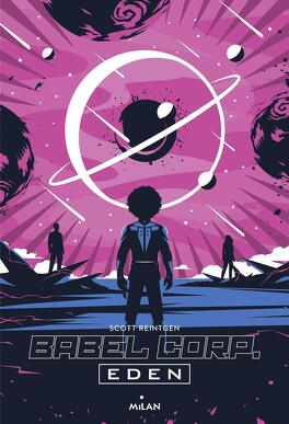 Couverture du livre : Babel Corp., Tome 2 : Eden