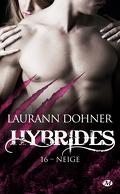 Hybrides, Tome 16 : Neige