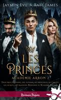 Académie Arbon, Tome 2 : Les Princes
