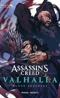 Assassin's Creed Valhalla, Blood Brothers - Tome 1
