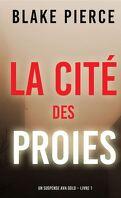 Ava Gold, Tome 1 : La Cité des proies