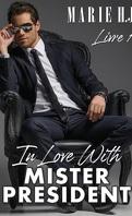 In love with Mister President, Tome 1 : Belles îles en mer