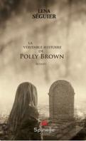La véritable histoire de Polly Brown