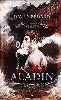 Les Contes Interdits : Aladin