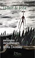 Les monstrueuses aventures des frères Tremblay