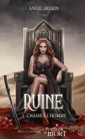 Ruine, Tome 1 : Chasse à l'homme