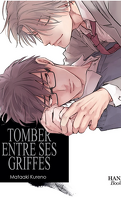 Tomber entre ses griffes, Tome 2