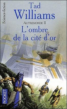 Couverture du livre : Autremonde, tome 2 : L'Ombre de la cité d'or
