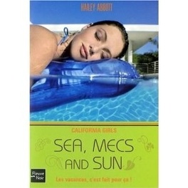Couverture du livre : California Girls, Tome 4 : Sea, mecs and sun