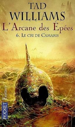 Couverture du livre : L'Arcane des épées, tome 6 : Le cri de Camaris