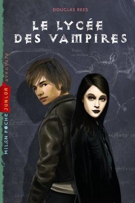 Couverture du livre : Le lycée des vampires