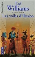 Autremonde, Tome 4 : Les voiles d'illusion