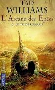 L'Arcane des épées, tome 6 : Le cri de Camaris