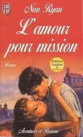 L'amour pour mission