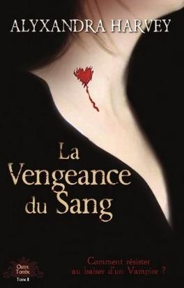 Couverture du livre : Outre Tombe, Tome 2 : La Vengeance du Sang