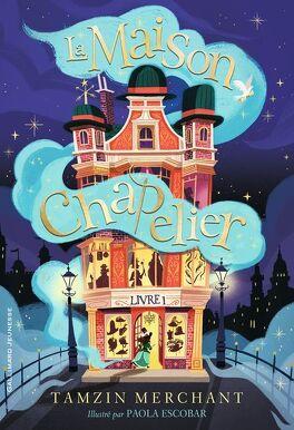 Couverture du livre : La maison Chapelier