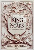 King of Scars, Tome 2 : Le Règne des loups