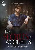 Les Secrets de Woodhills, Tome 2 : Le Zénith