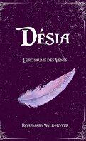 Désia, Tome 1 : Le Royaume des vents