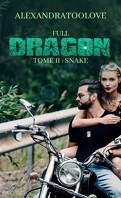 Full Dragon, Tome 2 : Snake
