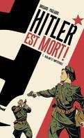 Hitler est mort !, Tome 1 : Vigilant et impitoyable