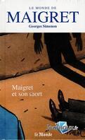 Le Monde de Maigret, Volume 10 : Maigret et son mort