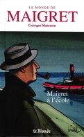 Le Monde de Maigret, Volume 2 : Maigret à l'école