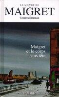 Le Monde de Maigret, Volume 3 : Maigret et le corps sans tête