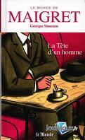 Le Monde de Maigret, Volume 5 : La Tête d'un homme