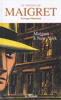 Le Monde de Maigret, Volume 7 : Maigret à New-York