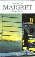 Le Monde de Maigret, Volume 8 : Maigret a peur