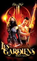 Les Gardiens, Tome 1 : Neyla