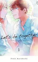 Let's be together, Tome 1