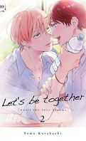 Let's be together, Tome 2