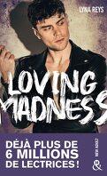 Loving Madness