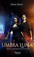 Umbra Luna, Tome 2 : L'Insurrection des sœurs