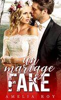 Un mariage fake