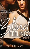 Blind Feelings