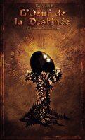 L'Oeuf de la Destinée: Le Crépuscule des Varms