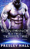 Les Compagnons des guerriers voxérans, Tome 1 : Son prince extraterrestre