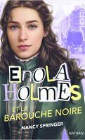 Les Enquêtes d'Enola Holmes, Tome7 : Enola Holmes et la barouche noire